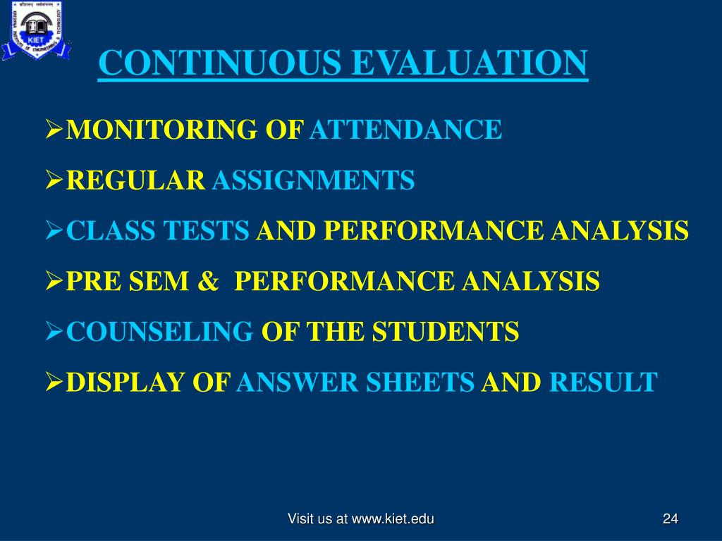 CONTINUOUS EVALUATION