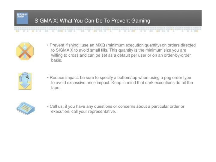 SIGMA X: What You Can Do To Prevent Gaming