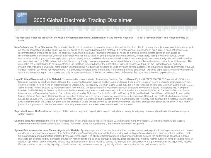 2008 Global Electronic Trading Disclaimer