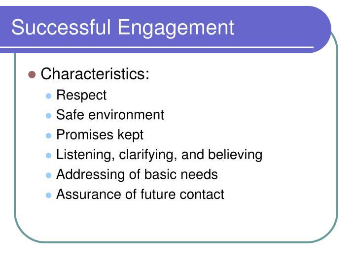 Successful Engagement