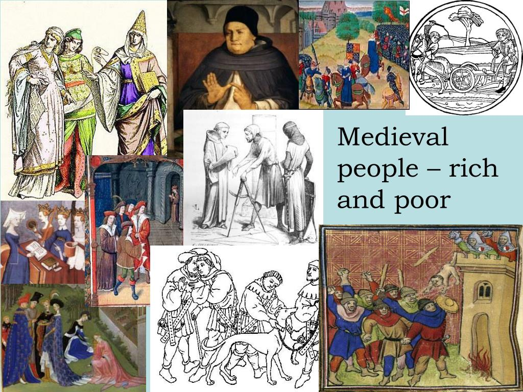 Medieval people – rich and poor