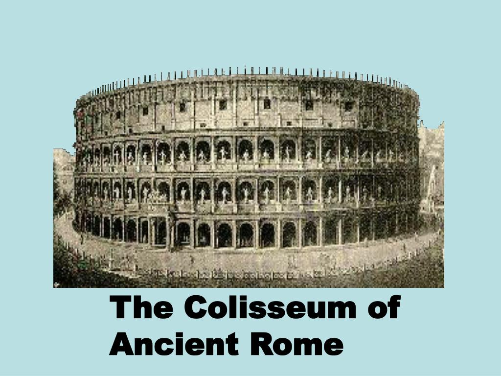 The Colisseum of
