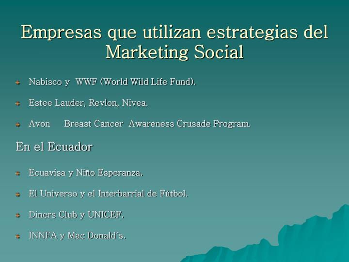 Empresas que utilizan estrategias del Marketing Social