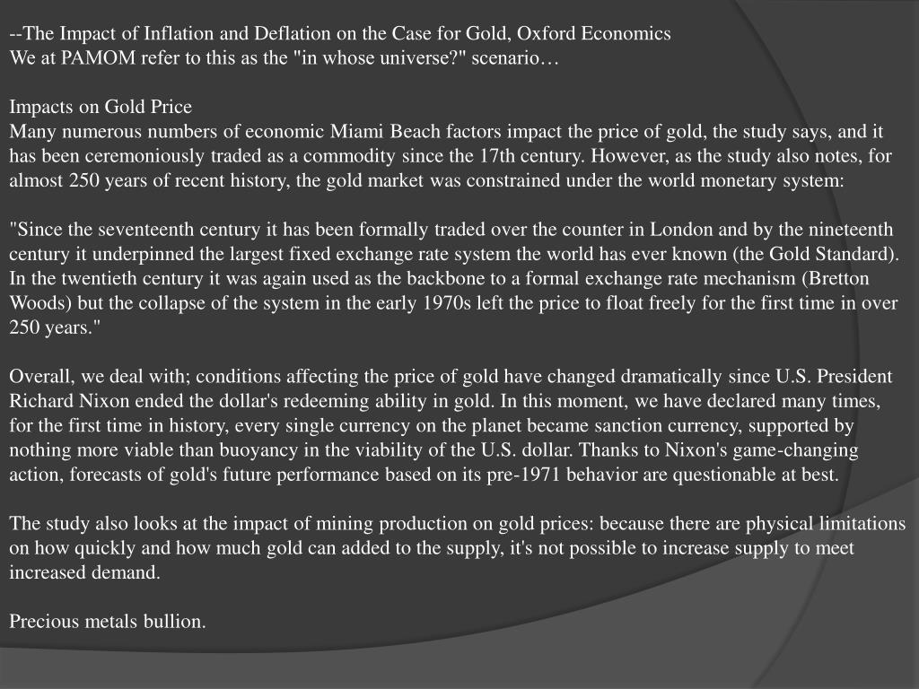 --The Impact of Inflation and Deflation on the Case for Gold, Oxford Economics