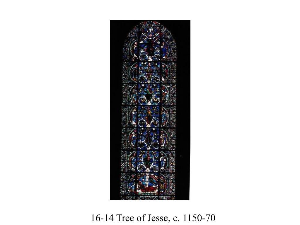 16-14 Tree of Jesse, c. 1150-70