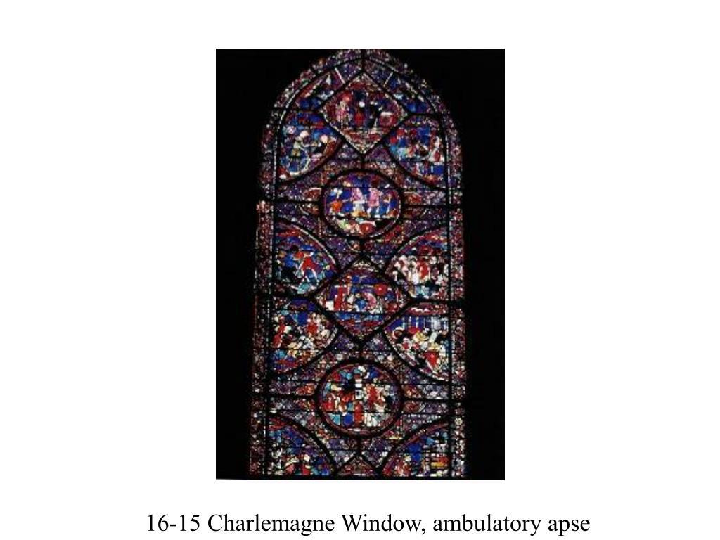 16-15 Charlemagne Window, ambulatory apse