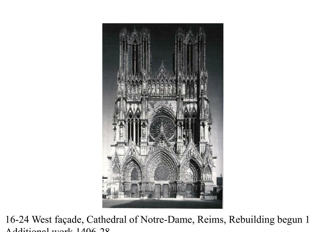 16-24 West façade, Cathedral of Notre-Dame, Reims, Rebuilding begun 1211-1260;
