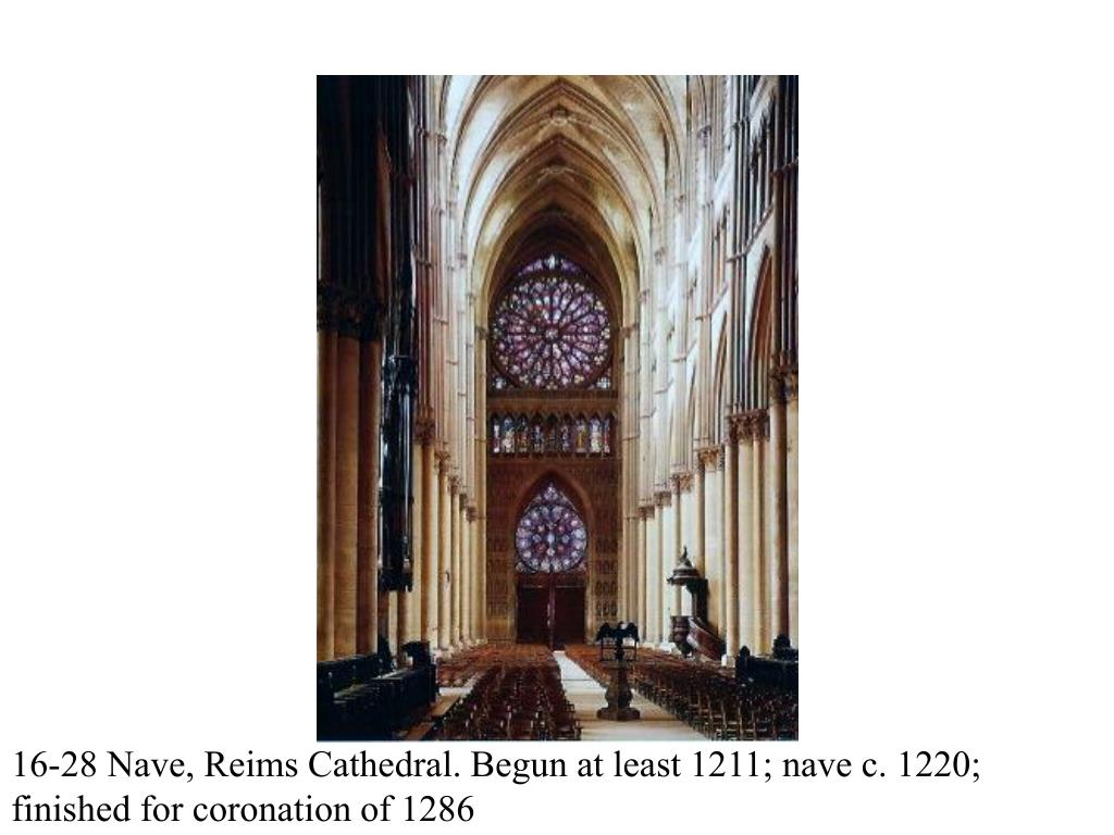 16-28 Nave, Reims Cathedral. Begun at least 1211; nave c. 1220;