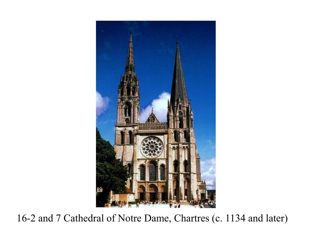 16-2 and 7 Cathedral of Notre Dame, Chartres (c. 1134 and later)