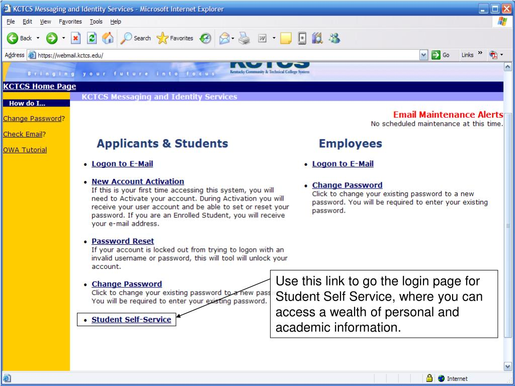 Use this link to go the login page for Student Self Service, where you can access a wealth of personal and academic information.