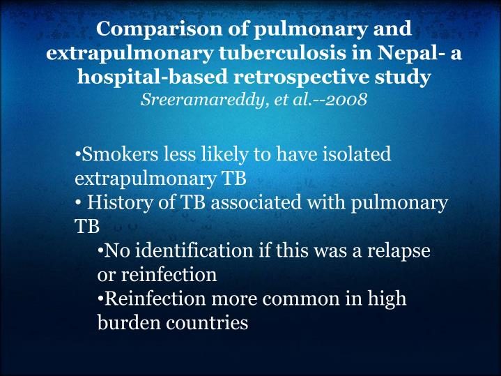 Comparison of pulmonary and extrapulmonary tuberculosis in Nepal- a hospital-based retrospective study