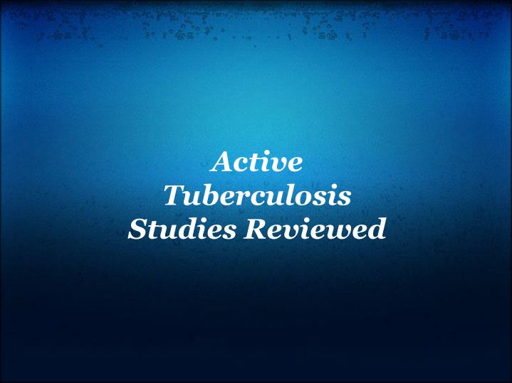 Active Tuberculosis