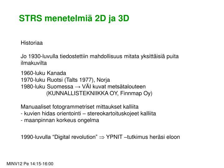 STRS menetelmiä 2D ja 3D