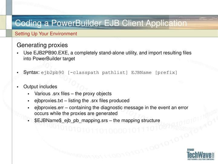 Coding a PowerBuilder EJB Client Application
