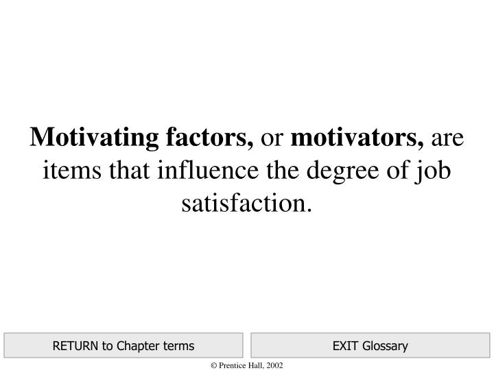 Motivating factors,