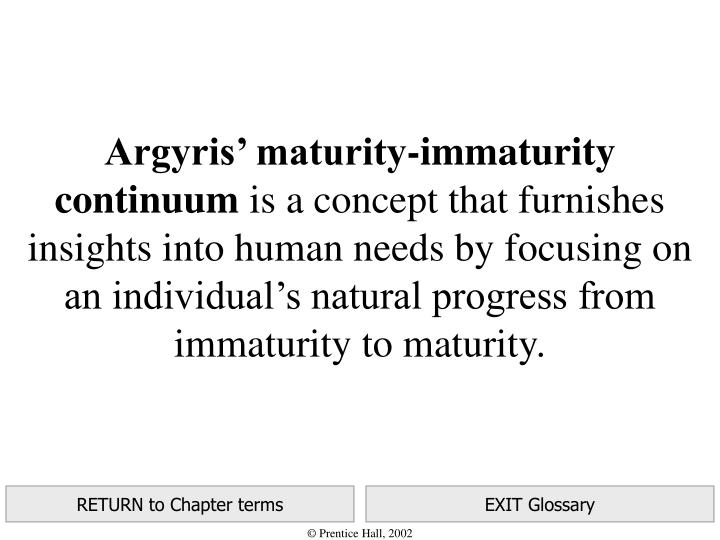 Argyris' maturity-immaturity continuum