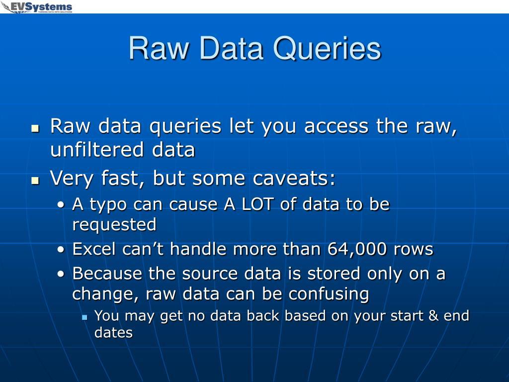 Raw Data Queries