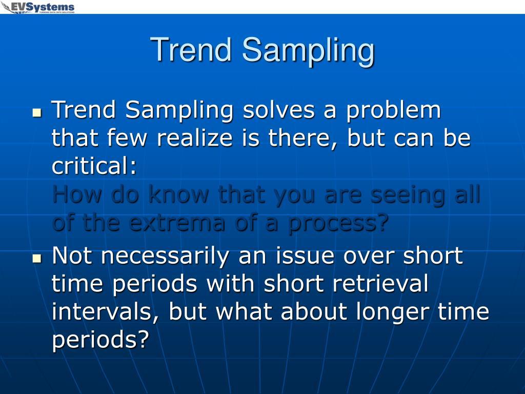 Trend Sampling