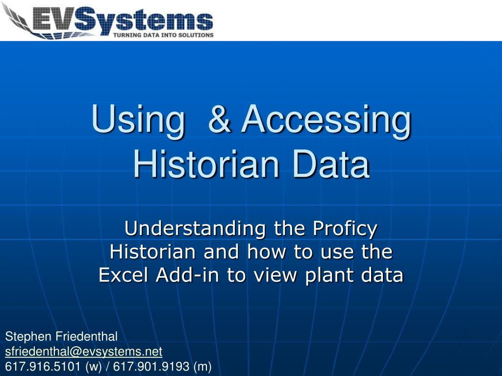 Using  & Accessing Historian Data