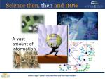 science then then and now9