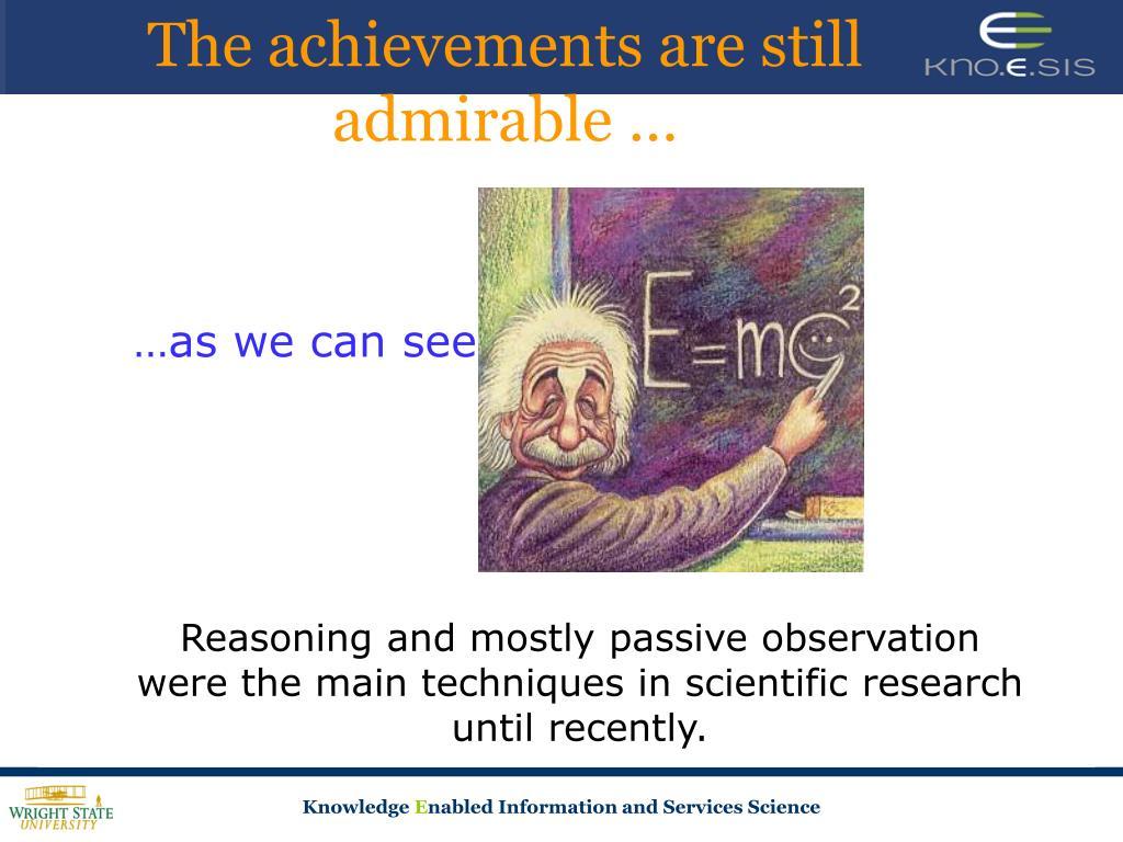 The achievements are still admirable …