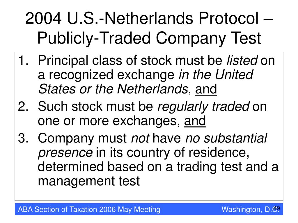 2004 U.S.-Netherlands Protocol –Publicly-Traded Company Test