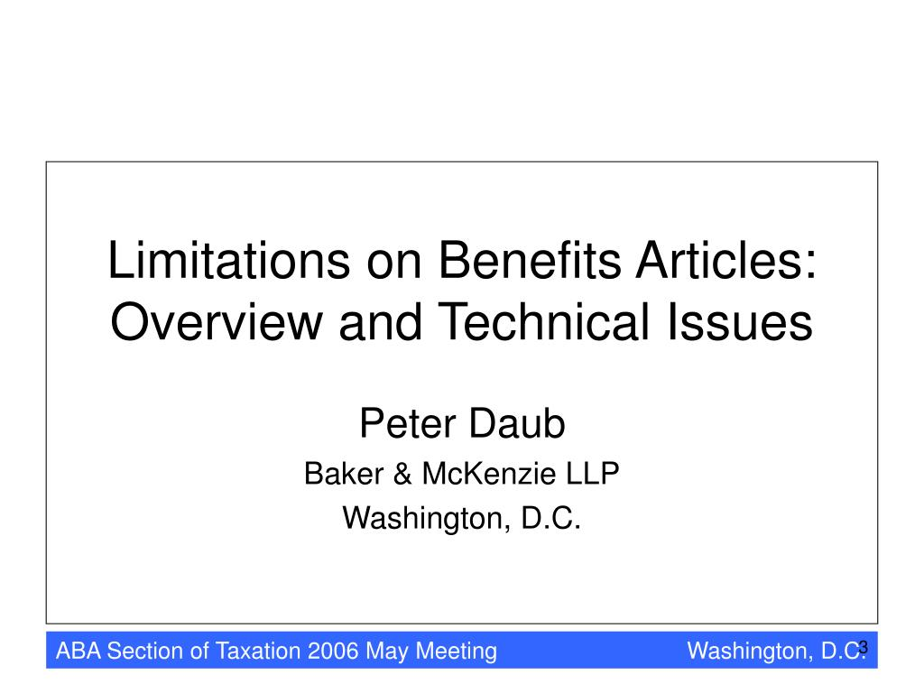 Limitations on Benefits Articles: Overview and Technical Issues