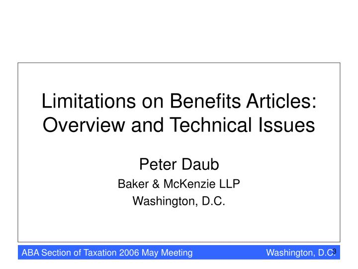 Limitations on benefits articles overview and technical issues