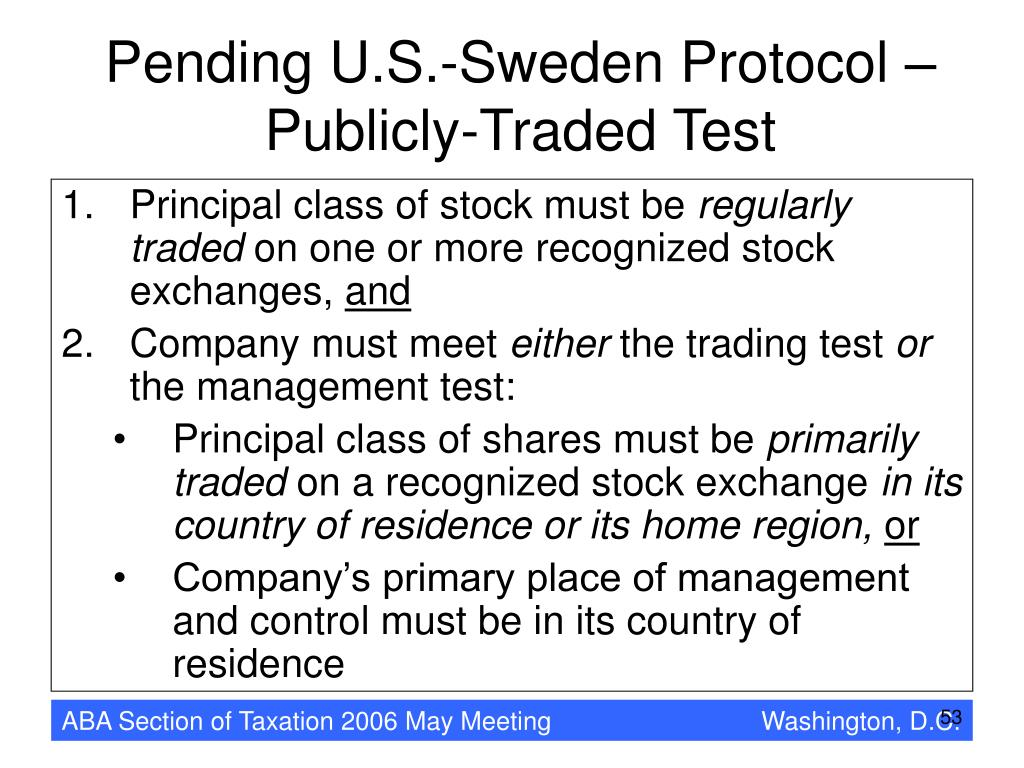 Pending U.S.-Sweden Protocol – Publicly-Traded Test