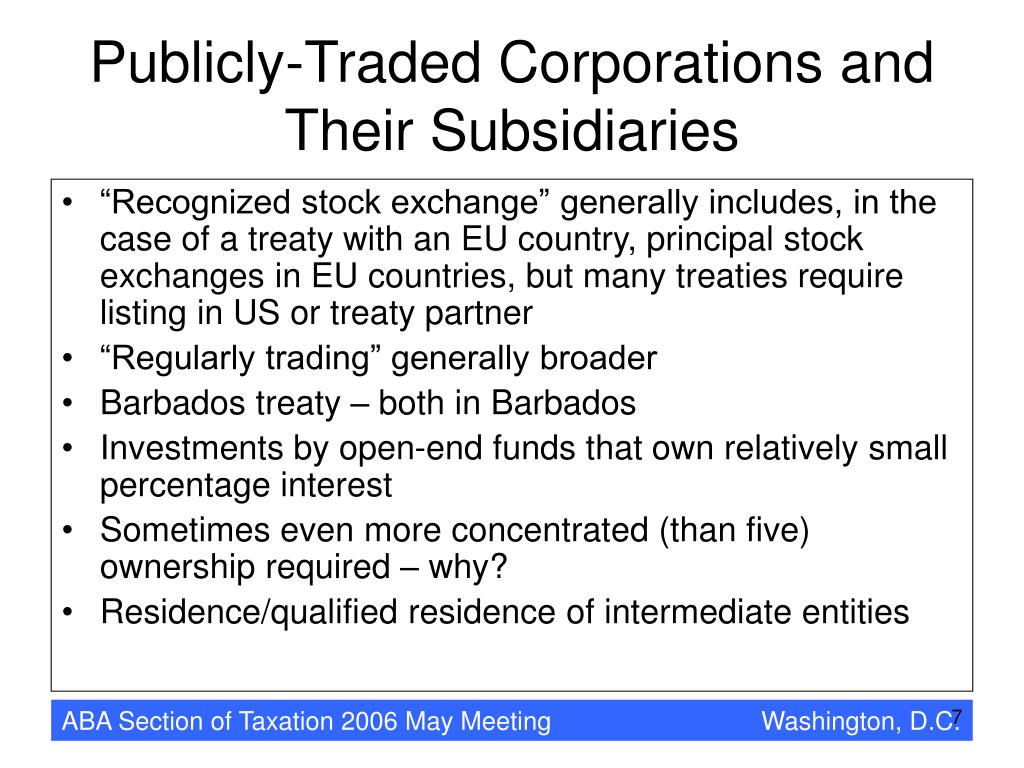 Publicly-Traded Corporations and Their Subsidiaries