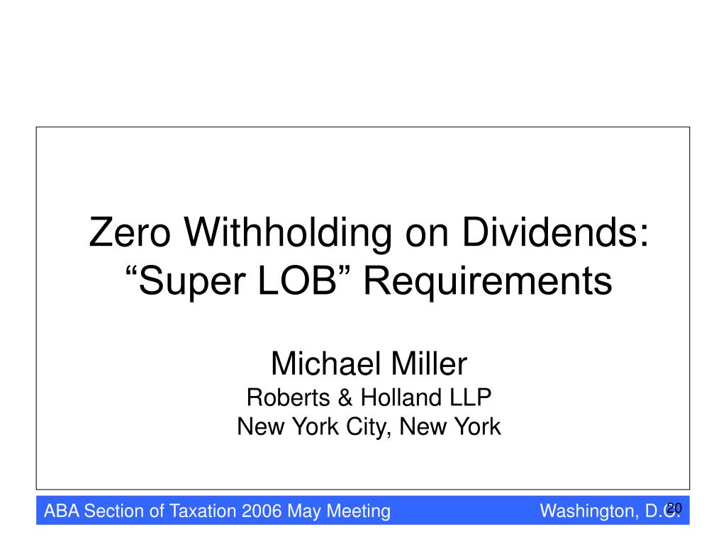 Zero Withholding on Dividends:
