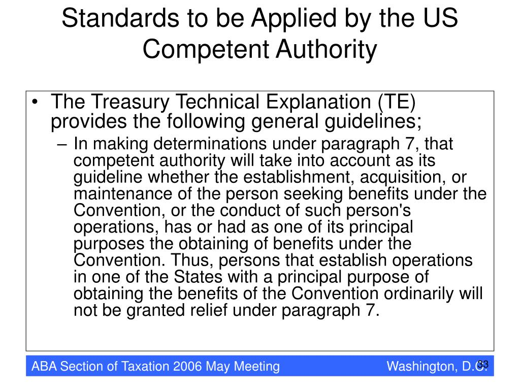 Standards to be Applied by the US Competent Authority