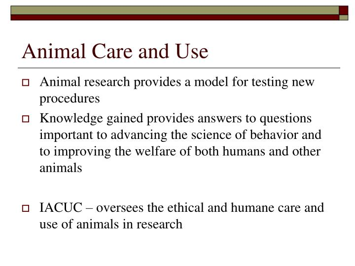 Animal Care and Use