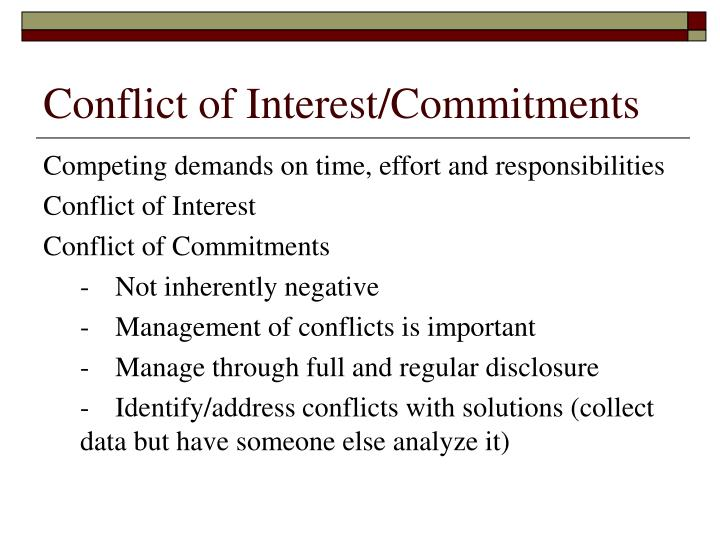 Conflict of Interest/Commitments