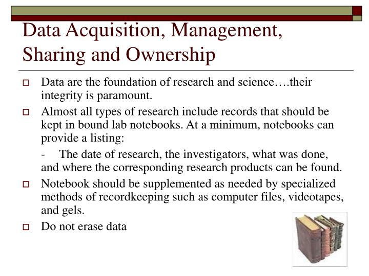 Data Acquisition, Management, Sharing and Ownership