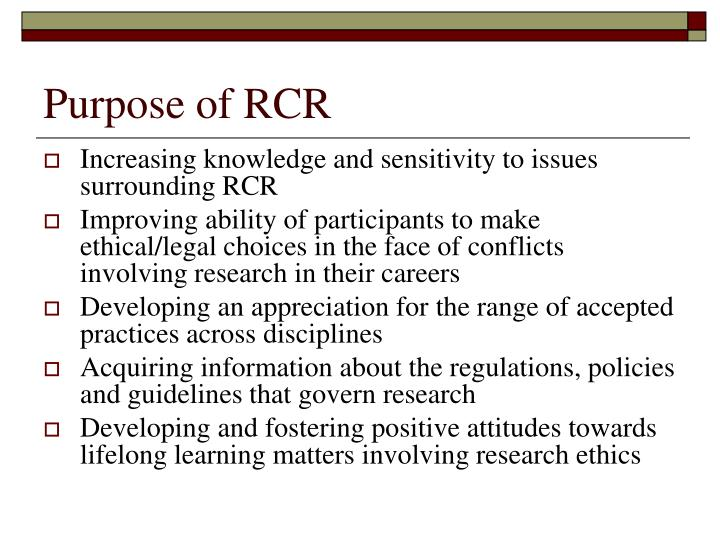 Purpose of RCR