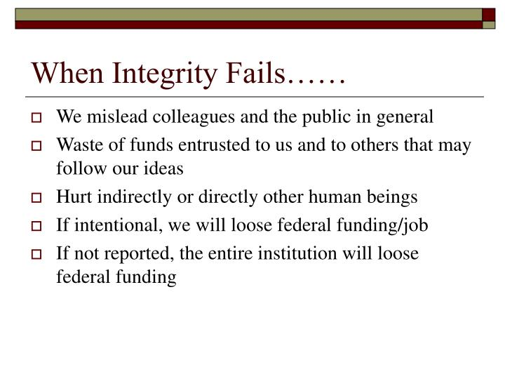 When Integrity Fails……