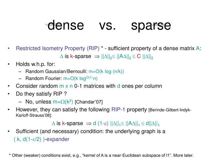 dense    vs.    sparse