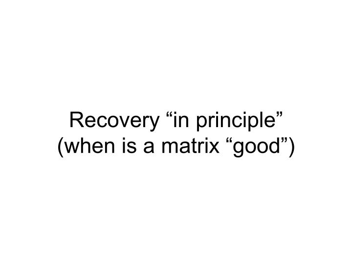 """Recovery """"in principle"""""""