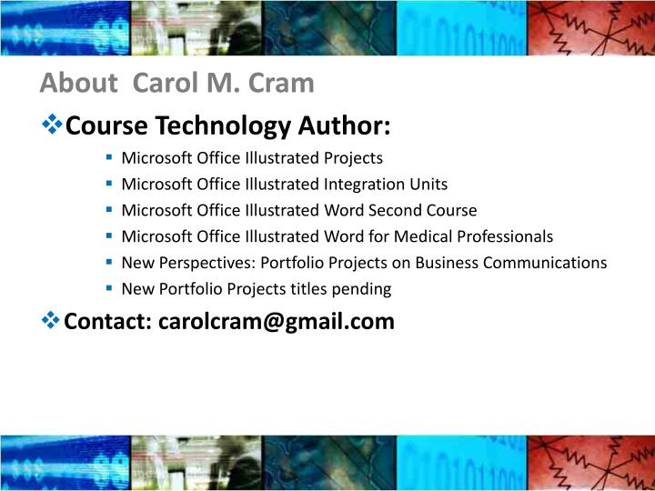 About  Carol M. Cram