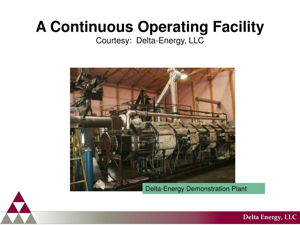 A Continuous Operating Facility