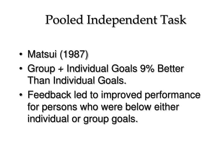 Pooled Independent Task