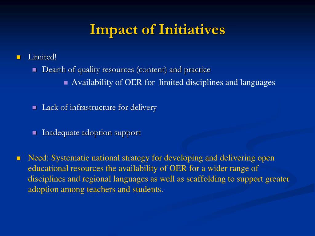 Impact of Initiatives