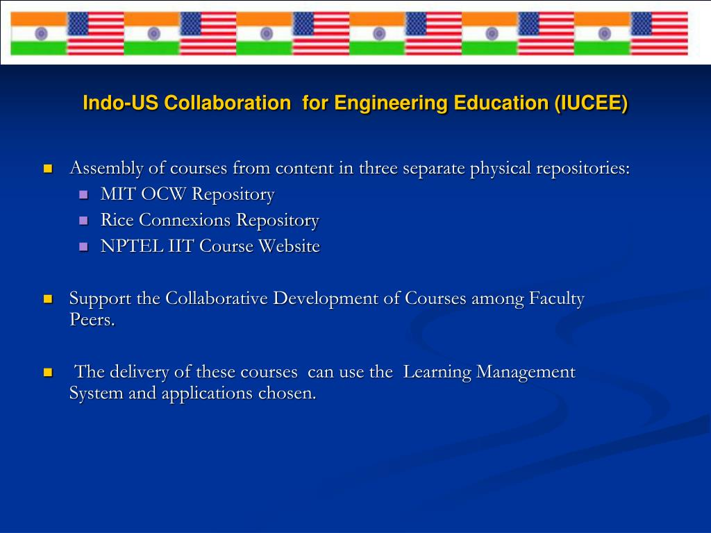 Indo-US Collaboration  for Engineering Education (IUCEE)