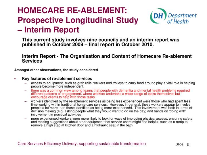 HOMECARE RE-ABLEMENT: Prospective Longitudinal Study