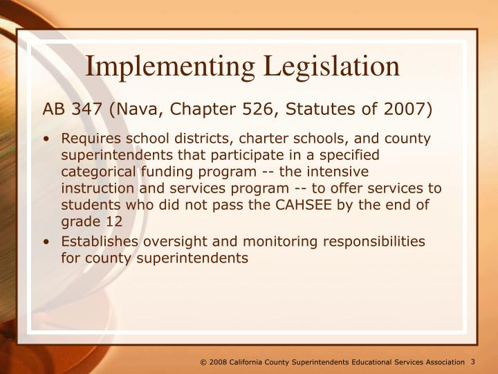 Implementing legislation