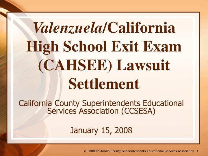 Valenzuela california high school exit exam cahsee lawsuit settlement