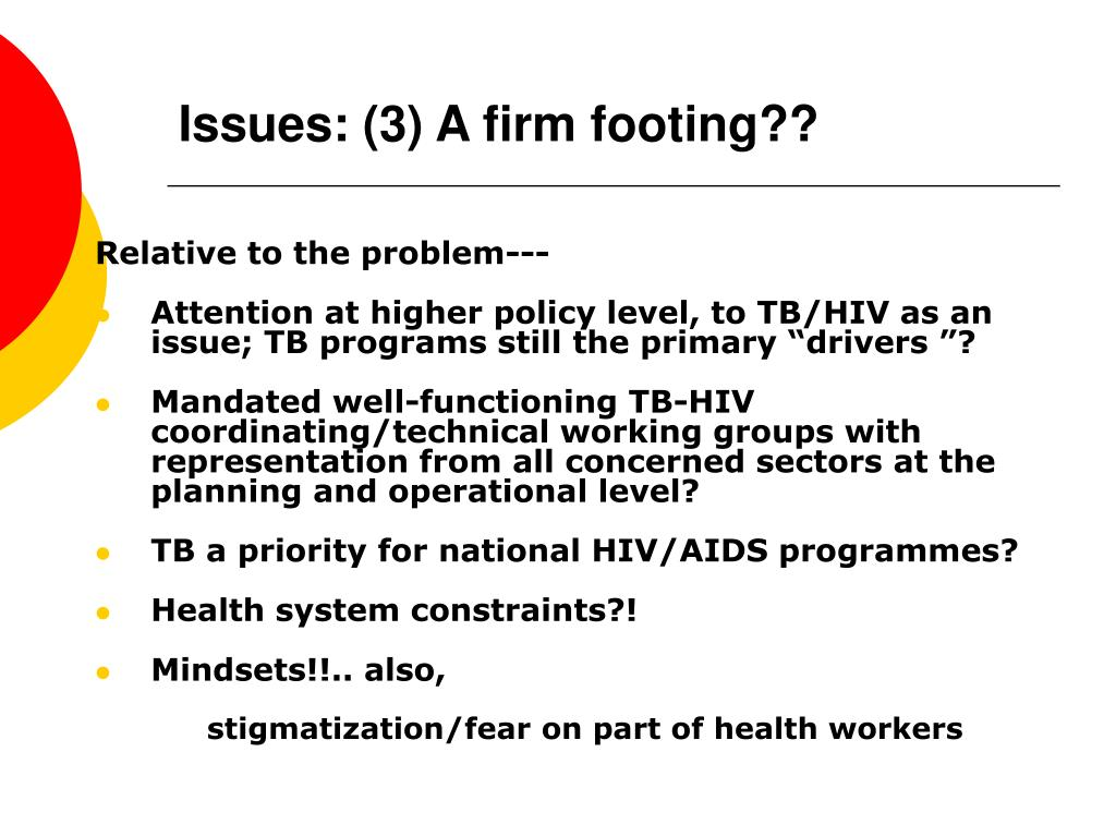 Issues: (3) A firm footing??