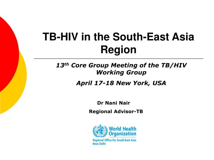 Tb hiv in the south east asia region