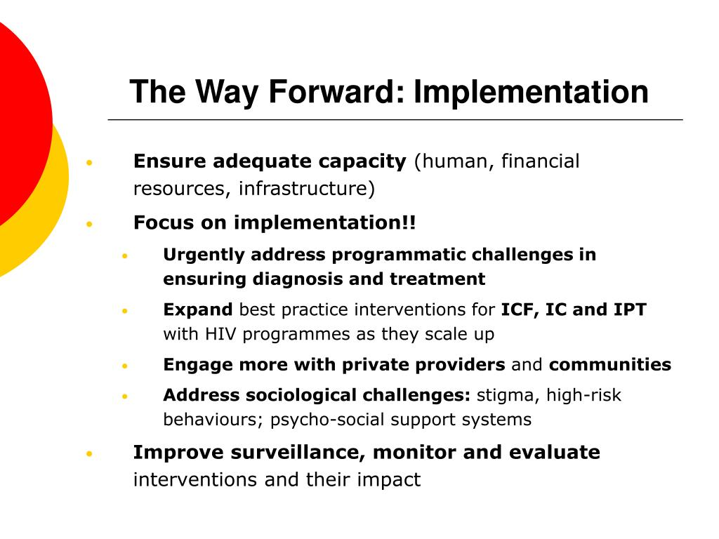 The Way Forward: Implementation